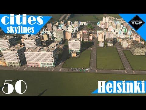 Cities: Skylines | Helsinki - Osa 50 | Lisää officeja, Taloja ja muutama koulu!