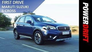 New Maruti Suzuki S Cross : Is it fixed? PowerDrift