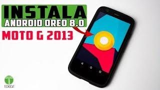 Instala Android 8.0 OREO Moto G 2013 | Rom Moto G 2013 | Rom lineage Os 15 | Tecnocat