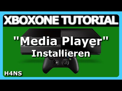 Media Player Installieren XBOX ONE Tutorial Deutsch/German