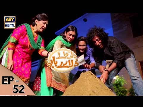 Dilli Walay Dularay Babu - Ep 52 - 23rd September 2017 - ARY Digital Drama
