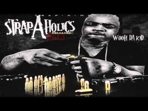 Wooh Da Kid - 100 Shots (Feat. BSM)