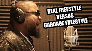 REAL FREESTYLE VS GARBAGE FREESTYLE