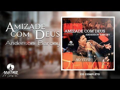 BAIXAR PLAY AMIZADE ANDERSON CD COM DEUS BARONY BACK