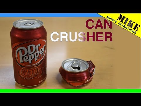 A Not-Simple DIY Can Crusher - Mikes Inventions