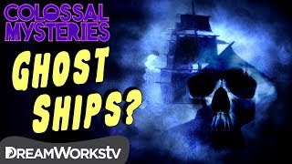 Ghost Ship with NO ONE ABOARD? | COLOSSAL MYSTERIES