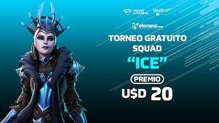 "FORTNITE TORNEO ""ICE"" FREE PRIZE USD 20! + PAVOS SWEEPSNOW!!"