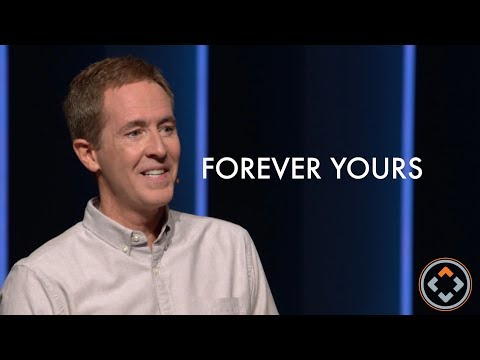 Forever Yours | ANDY STANLEY