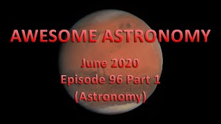 Awesome Astronomy Podcast Ep. 96 Part 1 - Astronomy
