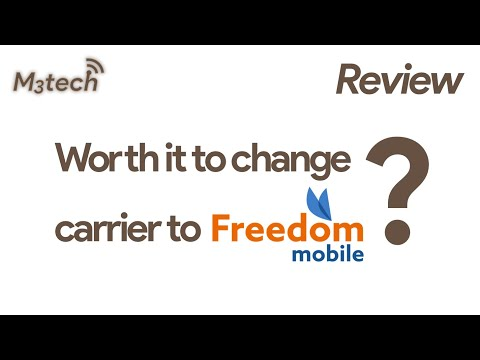 Worth it to change carrier to Freedom Mobile?