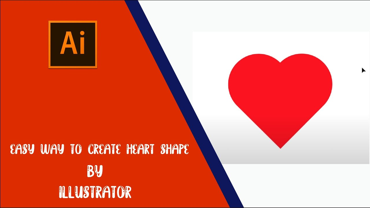 Easy way to create heart shape by Illustrator - YouTube
