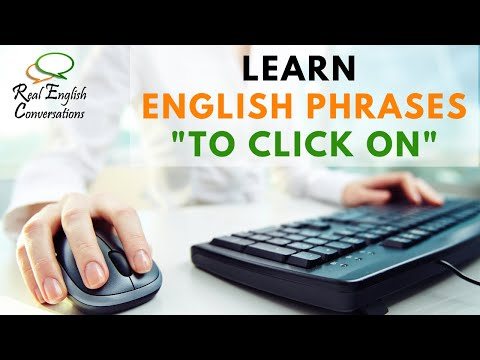 Phrasal Verb: To Click On | Learn English Verb Phrases in Context | Real English Conversations |