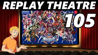 BBCF2 - Replay Theatre, pt. 105