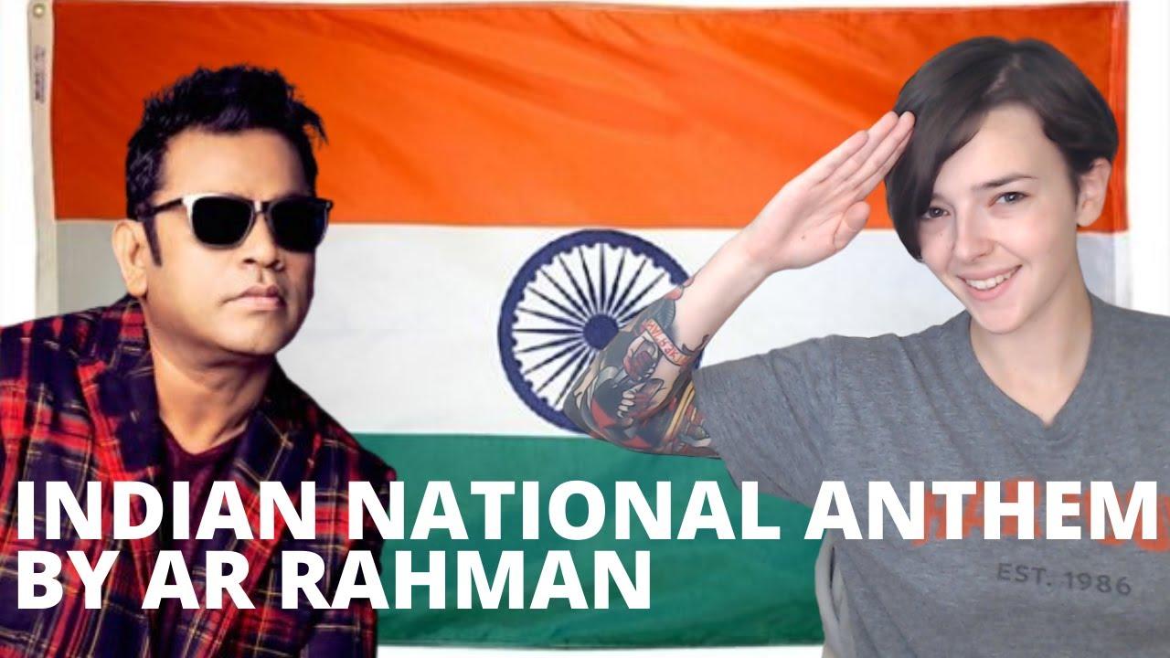Indian National Anthem by AR Rahman | REACTION!!