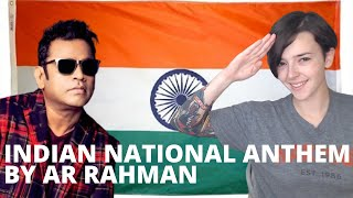 Indian National Anthem by AR Rahman | REACTION!!