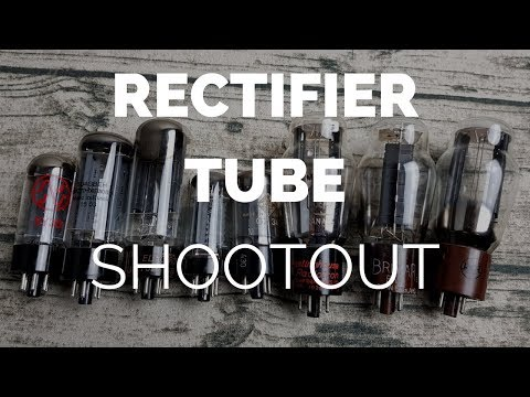 Comparison: Tube Rectifier Shootout (5U4GB, GZ34, 5R4GY, 5Y3