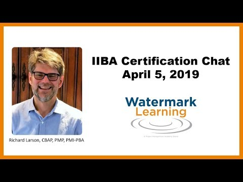 IIBA Certification Chat - April 2019