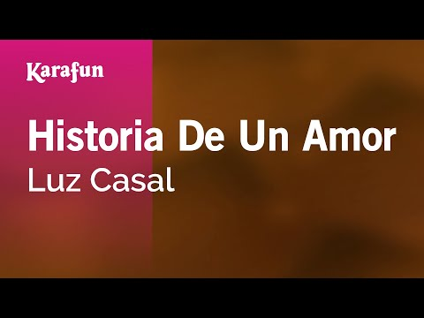 Karaoke Historia De Un Amor - Luz Casal *