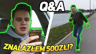 ZNALAZŁEM 500ZŁ I JE ZOSTAWIŁEM!? Q&A #1