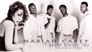 Mariah Carey - Never Forget You Remix Feat. Boyz II Men