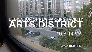Arts District Parking Garage Grand Opening Thumbnail