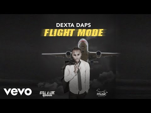 Dexta Daps - Flight Mode (Official Audio)