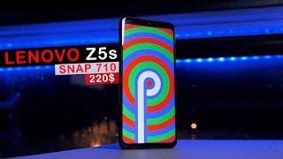 Обзор Lenovo Z5s - Snap 710 за 220$