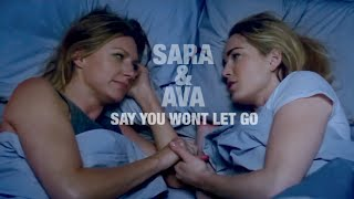 Sara & Ava || Say You Won't Let Go [+3x15]