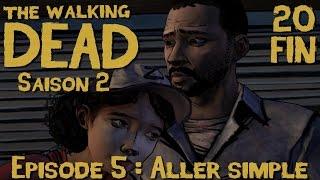 "The Walking Dead Saison 2/ Episode 5 ""Aller simple"" part#20 [FIN] Walkthrough [Vostfr]"