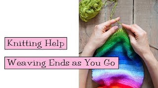 Knitting Help - Weaving Ends as You Go
