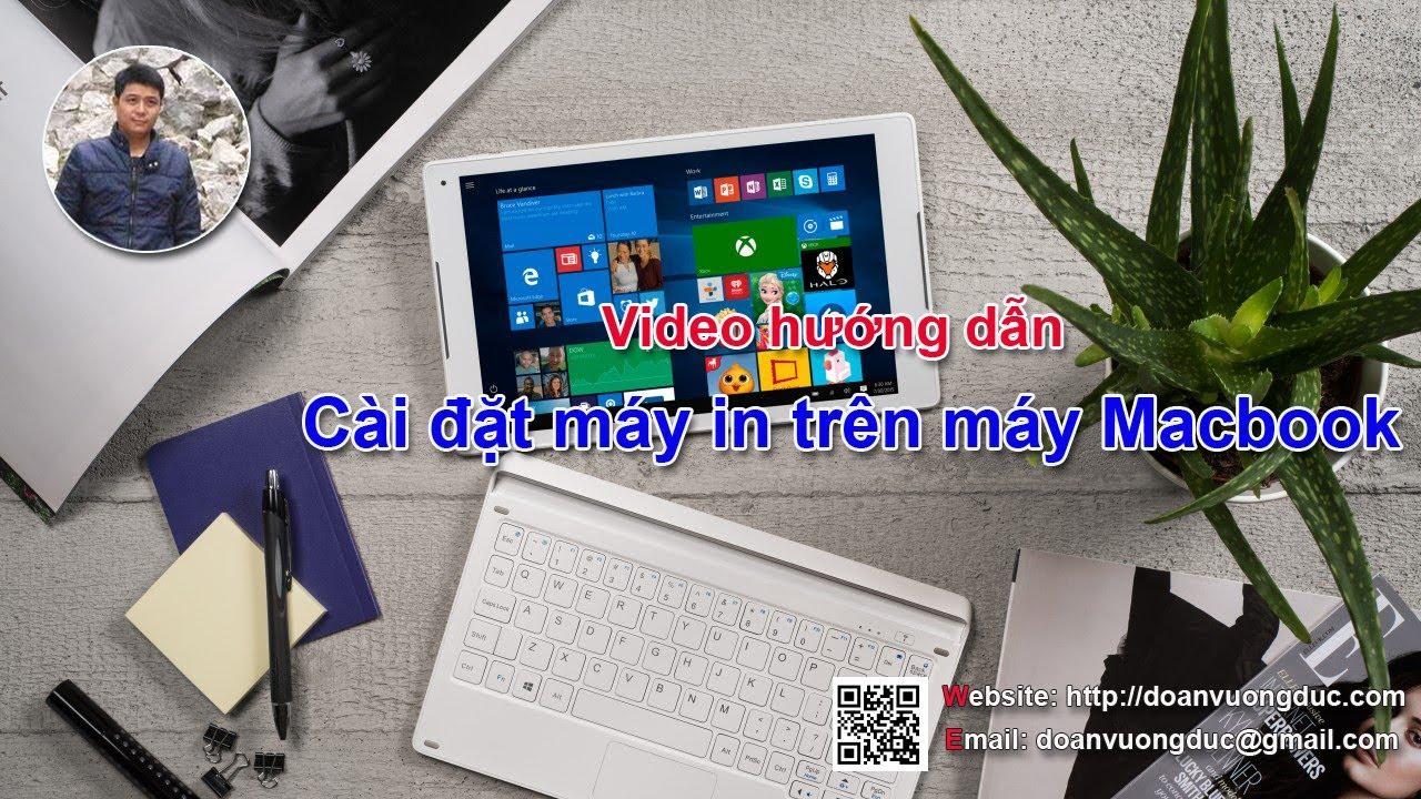 Hướng dẫn cài máy in trên Macbook