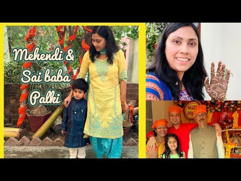 Indian Wedding Ceremony - Mehendi And Sai Baba Palki II Indian Mom Vlogger