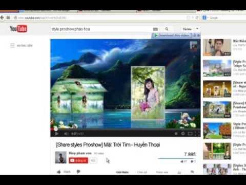 Hướng dẫn làm clip bằng Proshow producer - Phần 4 - HD nâng cao