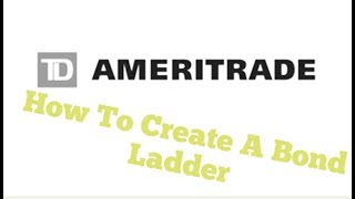 كيفية إنشاء السندات سلم W/ Td Ameritrade(3 دقائق)