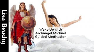 Archangel Michael Guided Meditation