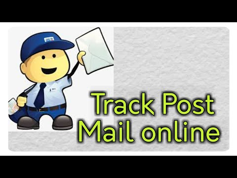How To Track Your Post Mail Shipment Online:tutorial
