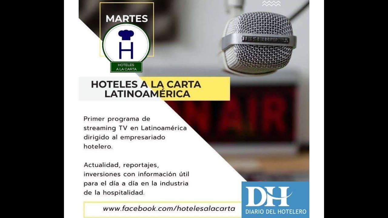 Hoteles a la Carta Latinoamérica con Carlos Mendive