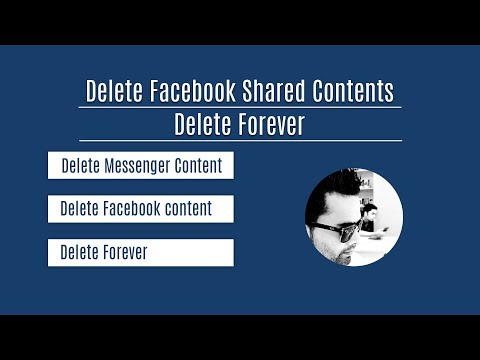 How to delete facebook / Messenger shared contents permanently