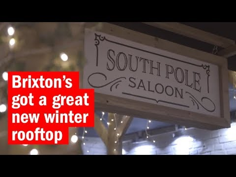 Brixton's got a great new winter rooftop | First Look | Time Out London