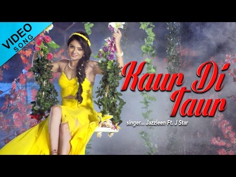 Kaur Di Taur | Jazzleen Ft. J Star | Video Song | Yellow Music