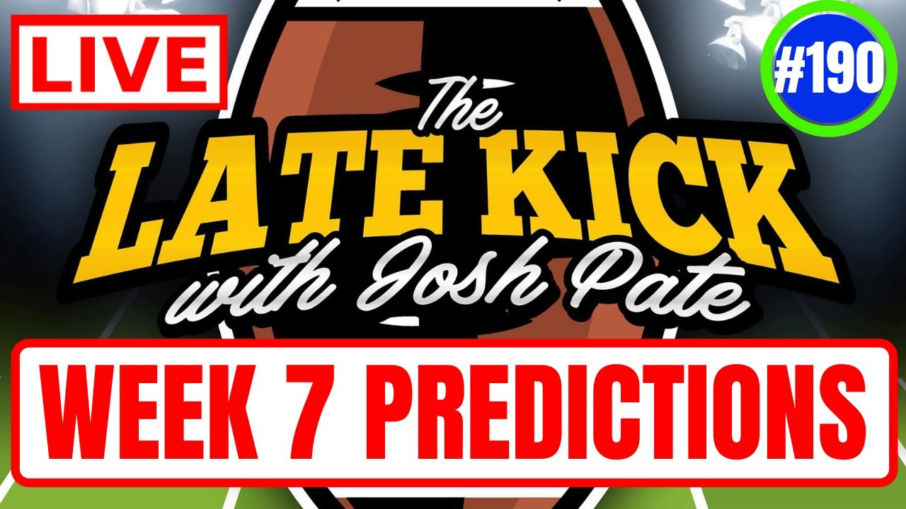 Download Late Kick Live Ep 190: Week 7 Predictions | New JP Poll | Added Best Bets | Big Ten Rankings