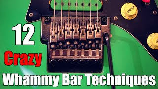 12 CRAZY Whammy Bar Techniques In 2 Minutes (and a few seconds)