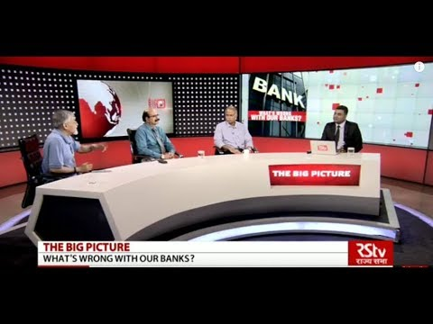 The Big Picture - What's Wrong With Our Banks?