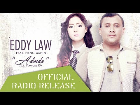 Eddy Law feat  Neng Oshin - Adinda (Official Radio Release)