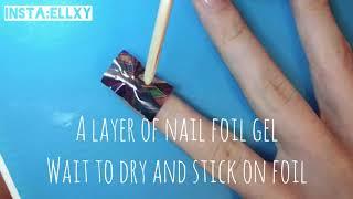 Super Easy Foil Nails Tutorial