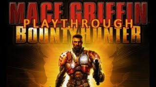 Mace Griffin: Bounty Hunter (HD PC) Part 1