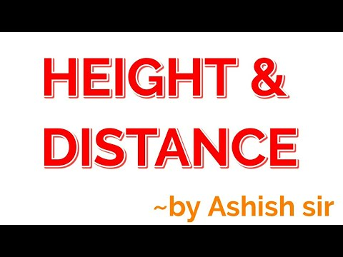 HEIGHT & DISTANCE
