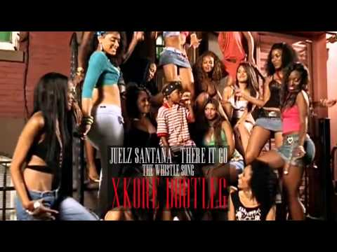 Juelz Santana  There It Go The Whistle Song xKore Bootleg FREE DOWNLOAD