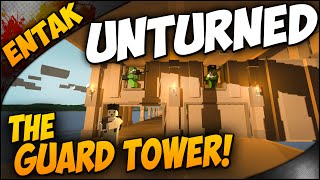 Unturned Multiplayer ➤ The Guard Tower & Nudist On The Bridge! [multiplayer Gameplay #28]