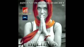 Kate-Margret -Believe ( Radio edit )
